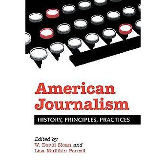 Periodismo estadounidense - un lector histórico para los estudiantes y la profesión