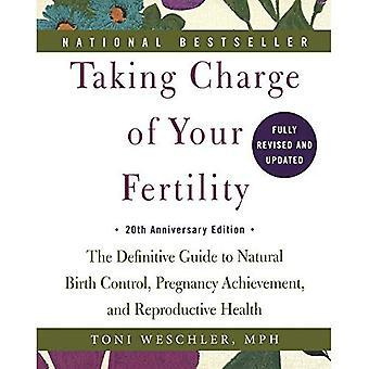 Å ta ansvaret for fruktbarhet: The Definitive Guide til naturlig prevensjon, graviditet prestasjon og reproduktiv...
