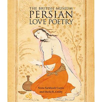 Persian Love Poetry (Paperback) by Curis Vesta Sarkhosh Canby Sheila R.