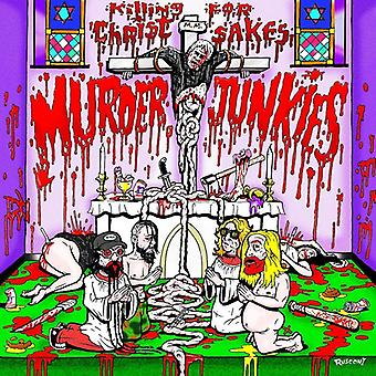 Murder Junkies - Killing for Christ Sakes [CD] USA import