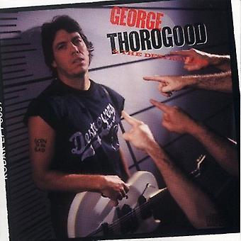 George Thorogood & Destroyers - Nato a importazione USA Be Bad [CD]
