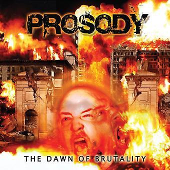 Prosodi - Dawn af brutalitet [CD] USA import