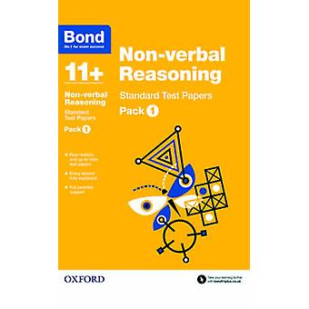 Bond 11+ - Non Verbal Reasoning - Standard Test Papers - Pack 1 by Andre