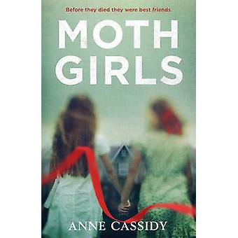 Moth Girls by Anne Cassidy - 9781471405112 Book