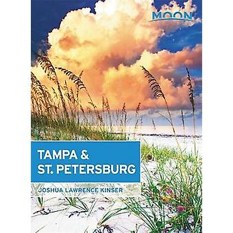 Moon Tampa & St. Petersburg by Joshua Kinser - 9781631217104 Book