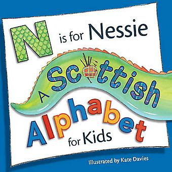 N is for Nessie - A Scottish Alphabet for Kids by Kate Davies - Kate D