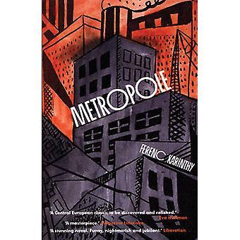 Metropole av Ferenc Karinthy - George Szirtes - 9781846590344 boka