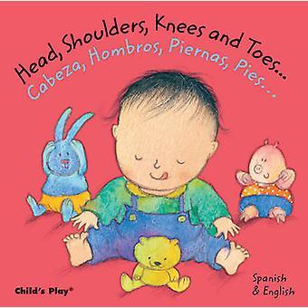 Testa - spalle - ginocchia e Toes.../Cabeza - Hombros - Piernas - Pie