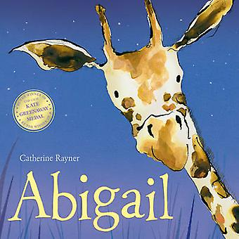 Abigail by Catherine Rayner - 9781848956452 Book