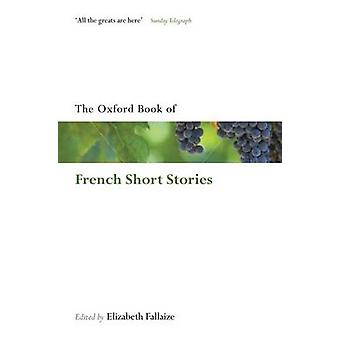 The Oxford Book of French Short Stories by Elizabeth Fallaize - 97801