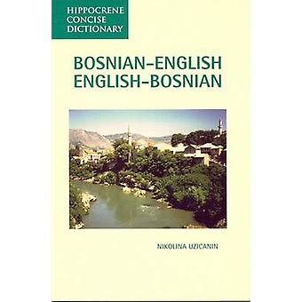 Bosnian-English / English-Bosnian Concise Dictionary by Nikolina S. U