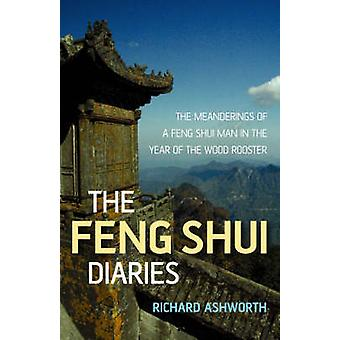 The Feng Shui Diaries - The Meanderings of a Feng Shui Man in the Year