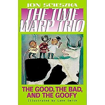 Bra, dåliga, och den fånig, den (Time Warp Trio) R / jag (Time Warp Trio (Puffin Paperback))