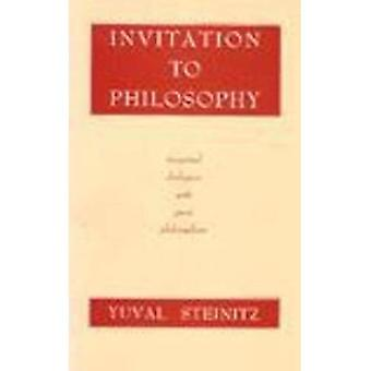 Invitation to Philosophy: Imagined Dialogues with Great Philosophers