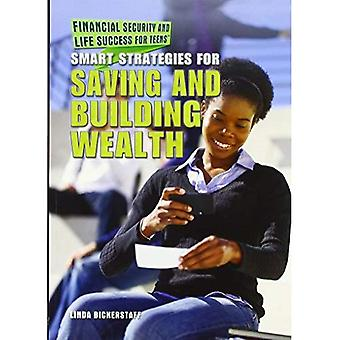 Smart Strategies for Saving and Building Wealth (Financial Security and Life Success for Teens)