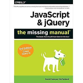 Ohjelman & jQuery: The Missing Manual (puuttuvat käyttöoppaat)