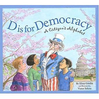 D Is voor de democratie: A Citizen's Alphabet (Sleeping Bear alfabetten)