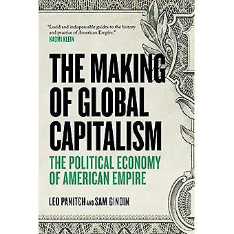 Foretagelse af Global kapitalisme: American Empire politiske økonomi