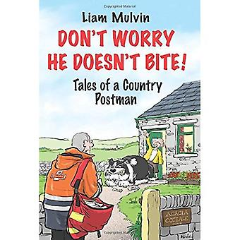 Don't Worry He Doesn't Bite (Hardback)