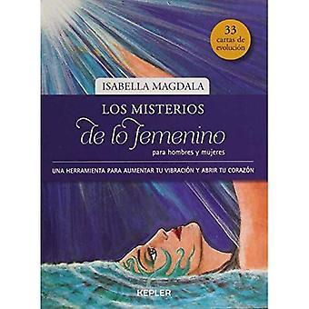Los Misterios de Lo Femenino Para Hombres y Mujeres [espagnol]