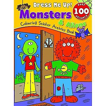 Monsters: Colouring & Sticker Activity Book (Dress Me Up Sticker Book)