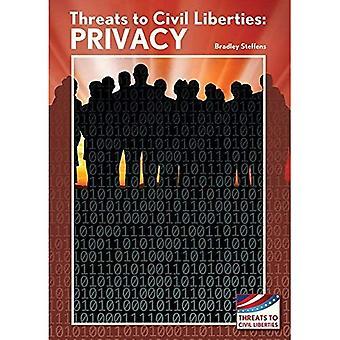 Threats to Civil Liberties:� Privacy (Threats to Civil Liberties)