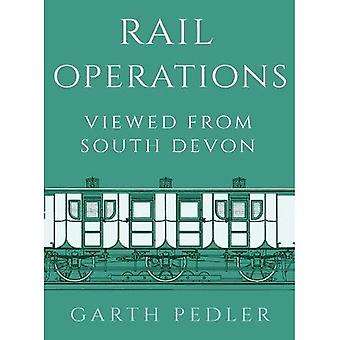 Rail Operations Viewed From� South Devon
