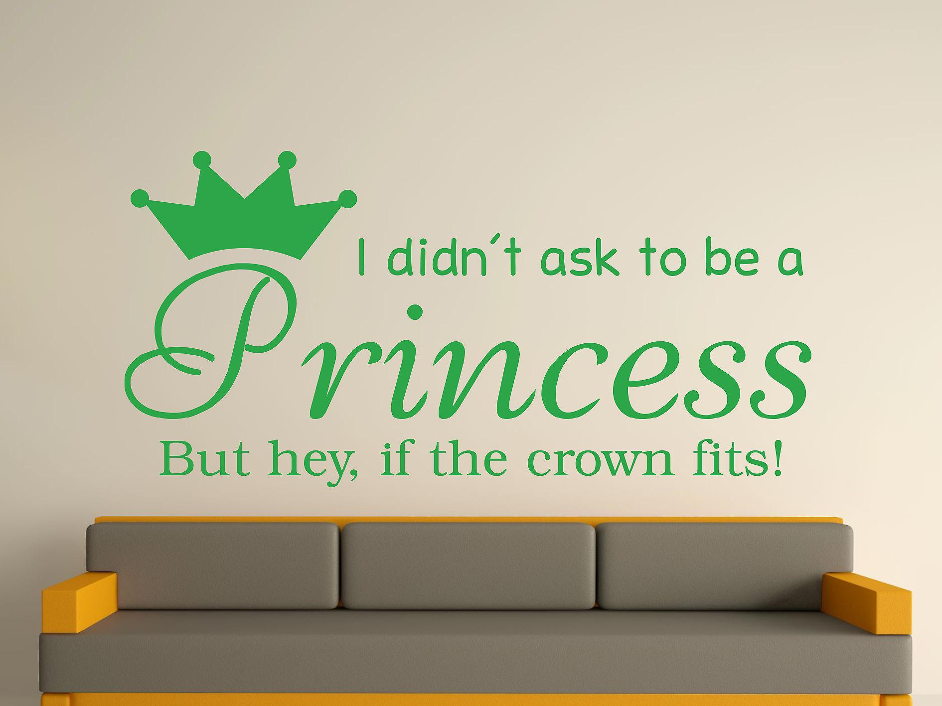 Being A Princess v2 Wall Art Sticker -  Green