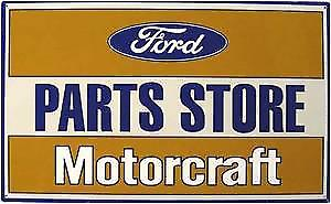 Ford Parts Store Motorcraft metal sign    (41)