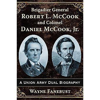 Brigadegeneral Robert L. Mccook und Oberst Daniel Mccook - Jr. - A