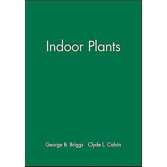 Plantas de interior por Briggs y George B.