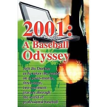 2001 uma Odisseia no beisebol por Durkac & Bo