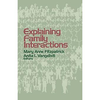 Explaining Family Interactions by Fitzpatrick & Mary Anne