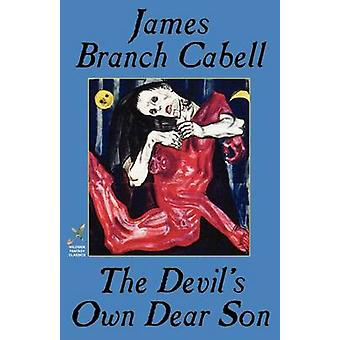 The Devils Own Dear Son by Cabell & James Branch