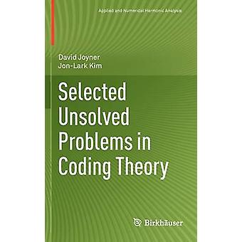 Selected Unsolved Problems in Coding Theory by Joyner & David