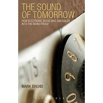 The Sound of Tomorrow by Brend & Mark