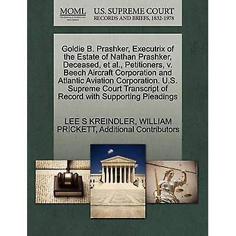 Goldie B. Prashker Executrix av egendom i Nathan Prashker död et al. framställarna v. Beech Aircraft Corporation och Atlanten Aviation Corporation. US Supreme Court avskrift av protokollet av KREINDLER & LEE S