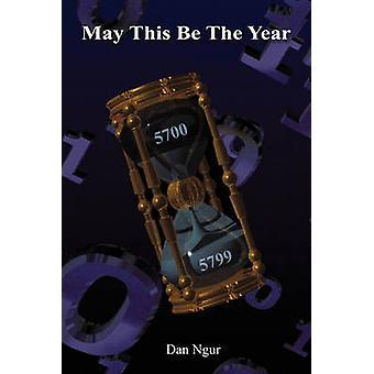 May This Be the Year by Ngur & Dan O.