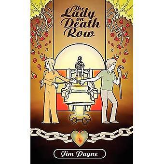 The Lady on Death Row by Payne & Jim