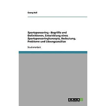Sportsponsoring Entwicklung Eines Sportsponsoringkonzepts by Hass & Georg