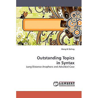 Outstanding Topics in Syntax by Sohng & Hong Ki