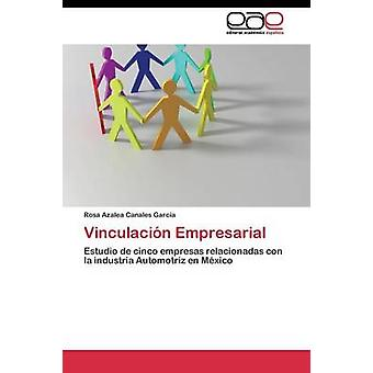 Vinculacin Empresarial por Canales Rodolfo Rosa azaleia