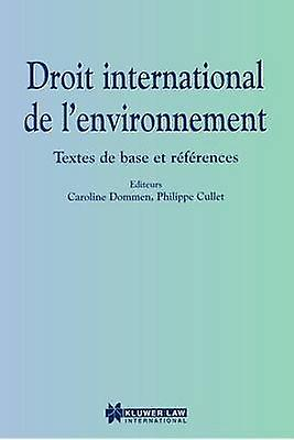 Droit international de lenvironnement by DommenCullet