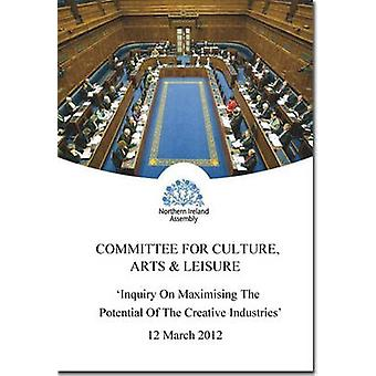 Inquiry on Maximising the Potential of the Creative Industries - First