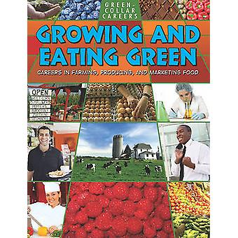 Growing and Eating Green by Suzy Gazlay - 9780778748649 Book
