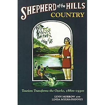 Shepherd of the Hills Country - Tourism Transforms the Ozarks - 1880s-