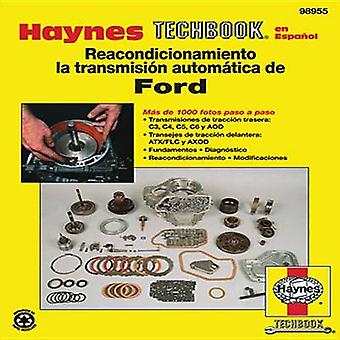 Ford Automatic Transmission Overhaul Techbook by Haynes Publishing -