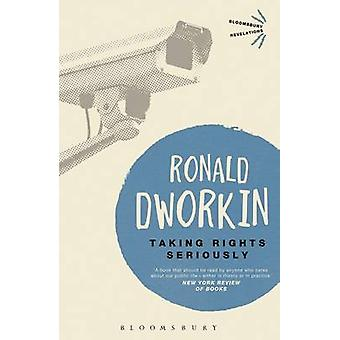 Taking Rights Seriously by Ronald M. Dworkin - 9781780937564 Book