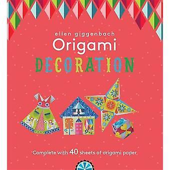 Ellen Giggenbach Origami - Decorations by Tasha Percy - Ellen Giggenba