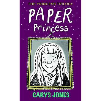Paper Princess by Carys Jones - 9781786150646 Book